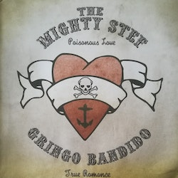 Mighty Stef, The / Gringo Bandido & The Fab Four – Poisonous Love/True Romance 7''
