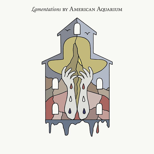 American Aquarium – Lamentationse Lp