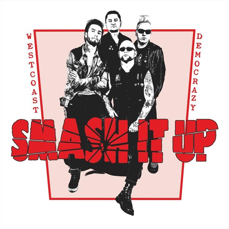 Smash It Up - Westcoast democrazy Lp