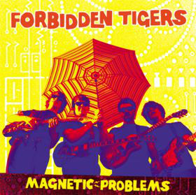 Forbidden Tigers – Magnetic Problems Lp