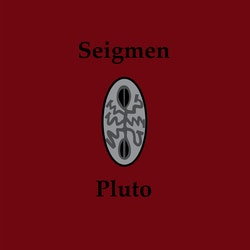 Seigmen - Pluto Lp