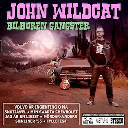 John Wildcat - Bilburen gangster Cd