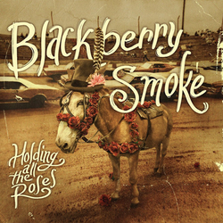 Blackberry Smoke - Holding All The Roses Cd