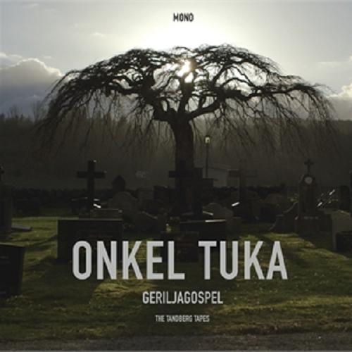 Onkel Tuka – Geriljagospel The Tandberg Tapes lp