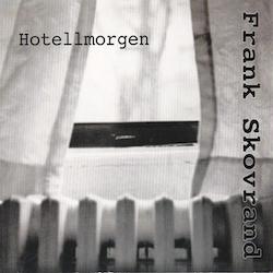 Frank Skovrand – Hotellmorgen cd