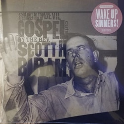Scott H. Biram ‎– Sold Out To The Devil: A Collection Of Gospel Cuts By The Rev. Scott H. Biram Lp
