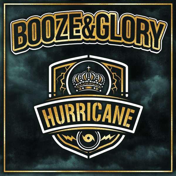 Booze & Glory – Hurricane Lp