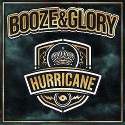 Booze & Glory ‎– Hurricane Lp
