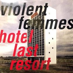 Violent Femmes – Hotel Last Resort Lp
