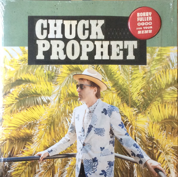 Chuck Prophet ‎– Bobby Fuller Died For Your Sins Lp