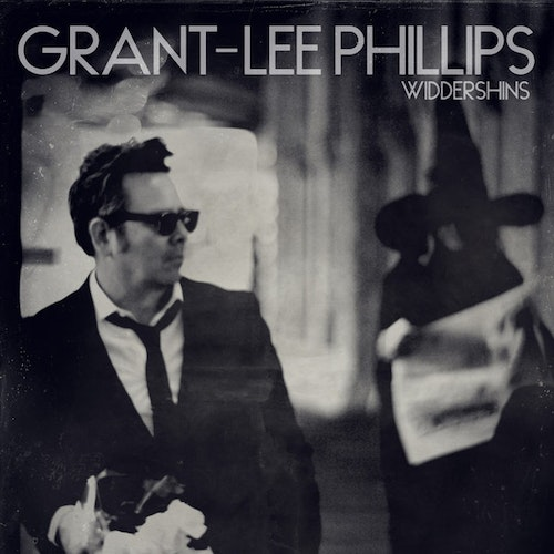 Grant Lee Phillips ‎– Widdershins Lp