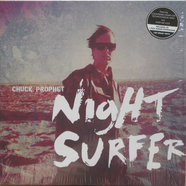Chuck Prophet – Night Surfer Lp + Cd
