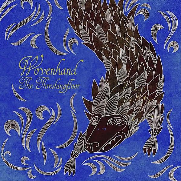 Wovenhand – The Threshingfloor Lp