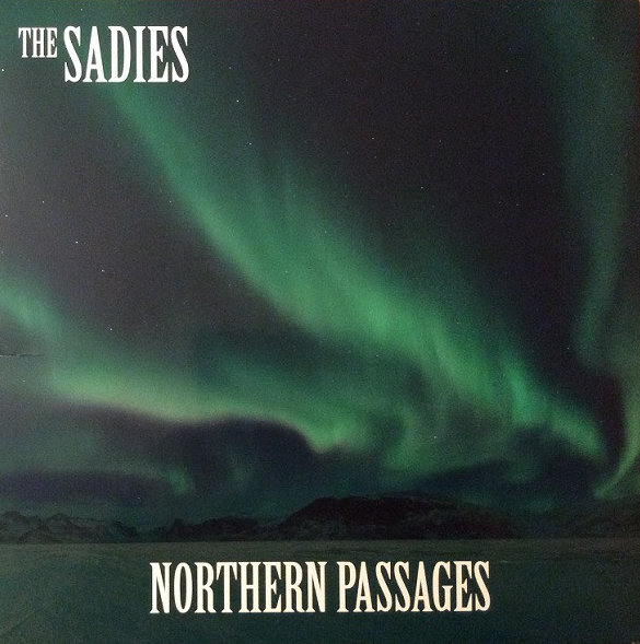 Sadies, The ‎– Northern Passages Lp