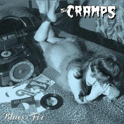 Cramps, The ‎– Blues Fix 10''