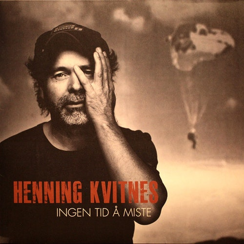 Henning Kvitnes – Ingen Tid Å Miste Lp