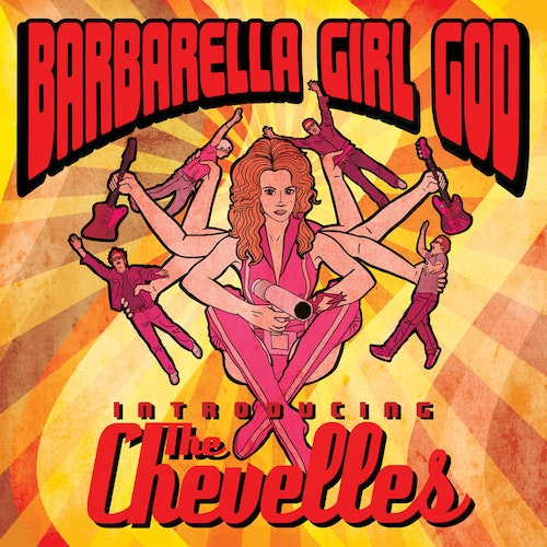 Chevelles, The – Introducing The Chevelles - Barbarella Girl God Cd