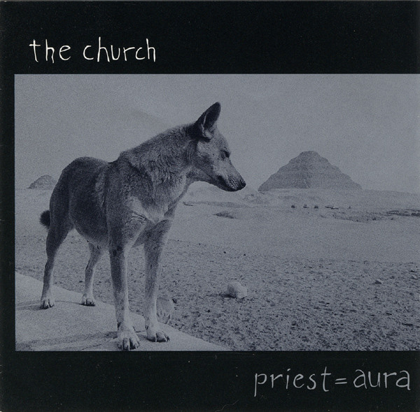 Church, The ‎– Priest = Aura Cd