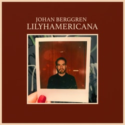 Johan Berggren – Lilyhamericana Lp