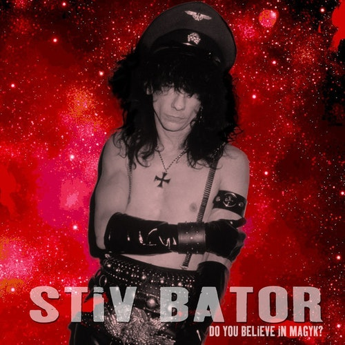 Stiv Bator ‎– Do You Believe In Magyk? Cd