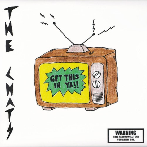 Chats, The ‎– Get This In Ya  Cd