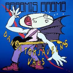 Abramis Brama – Dansa Tokjävelns Vals Lp