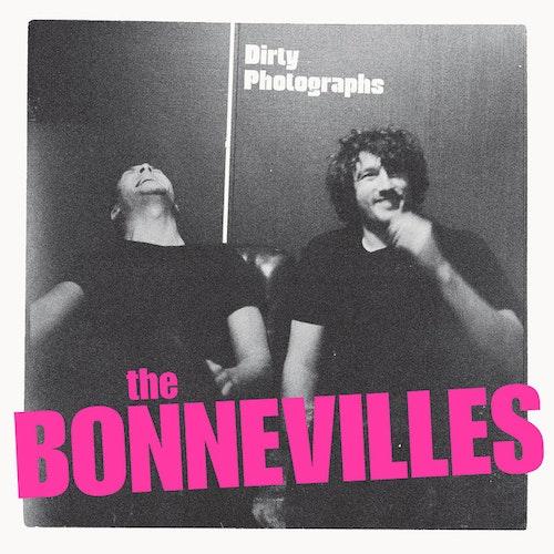 Bonnevilles, The – Dirty Photographs Lp