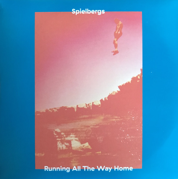 Spielbergs ‎– Running All The Way Home Lp