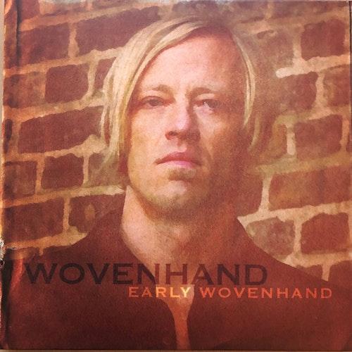 Wovenhand – Early Wovenhand Vinyl box