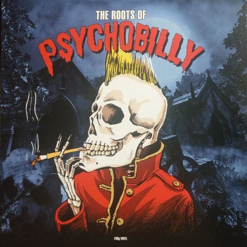 Various ‎– The Roots Of Psychobilly Lp