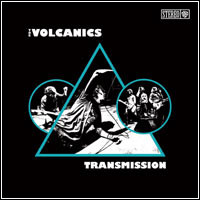 Volcanics, The - Transmission Cd