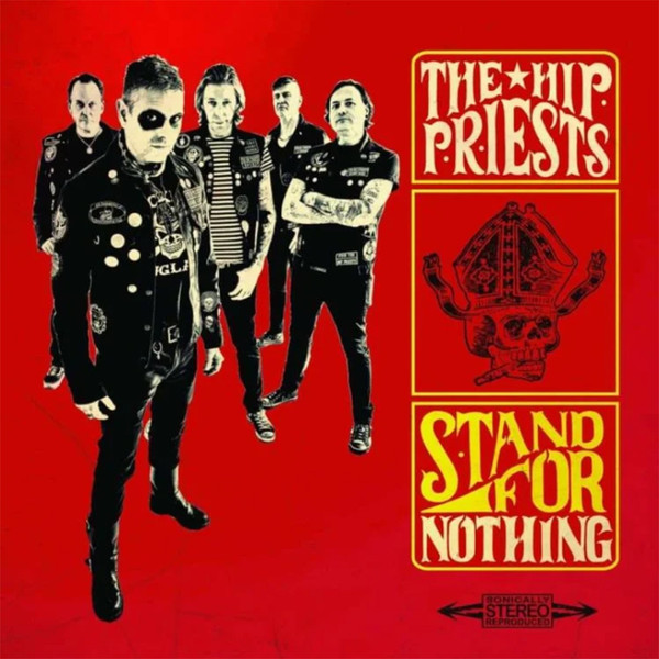 Hip Priests, The ‎– Stand For Nothing Lp