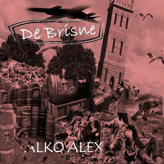 De Brisne – Alko Alex cd