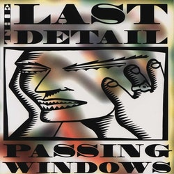 Last Detail, The ‎– Passing Windows Cd