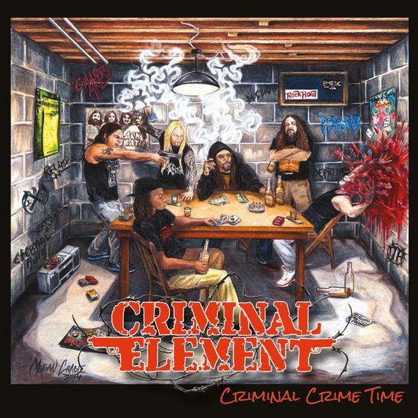 Criminal Element  – Criminal Crime Time Lp
