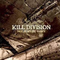 Kill Division ‎– Destructive Force Lp