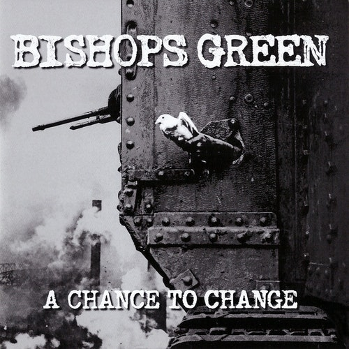 Bishops Green ‎– A Chance To Change Cd