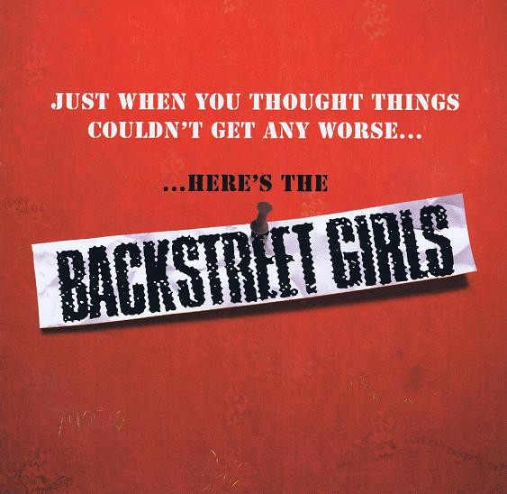Backstreet Girls – Just When You Thought Things Couldn't Get Any Worse......Here's The Backstreet Girls cd