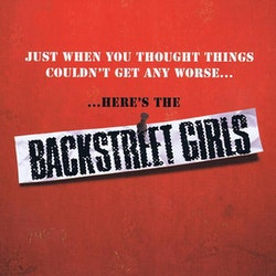 Backstreet Girls ‎– Just When You Thought Things Couldn't Get Any Worse......Here's The Backstreet Girls cd