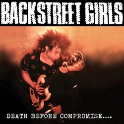 Backstreet Girls ‎– Death Before Compromise....Cd