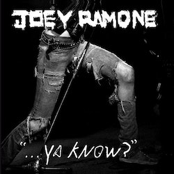 "Joey Ramone ‎– ""...Ya Know?"" Cd"