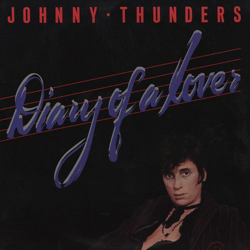 Thunders, Johnny - Diary Of A Lover Lp