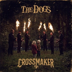 Dogs ‎– Crossmaker Lp