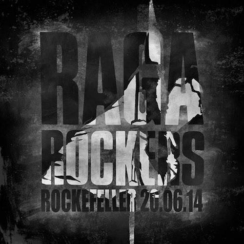 Raga Rockers – Rockefeller 20.06.14 Lp