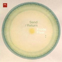 Frode Fivel ‎– Send/Return Lp
