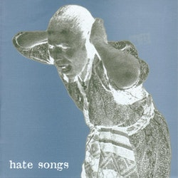 Drunk ‎– Hate Songs 7''