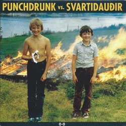 Punchdrunk Vs. Svartidaudir – Punchdrunk Vs. Svartidaudir 0-0 7''
