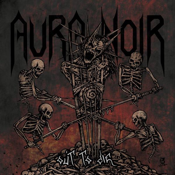 Aura Noir – Out To Die Lp