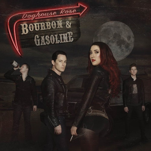 Doghouse Rose ‎– Bourbon & Gasoline LP