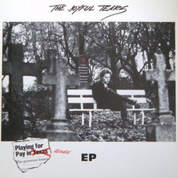Joyful Tears. The – Playing For Pay In Heaven 12''EP